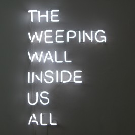 Claire Fontaine & Karl Holmqvist, Untitled (The Weeping Wall Inside Us All), 2009. Photo: Klaus Stöber.
